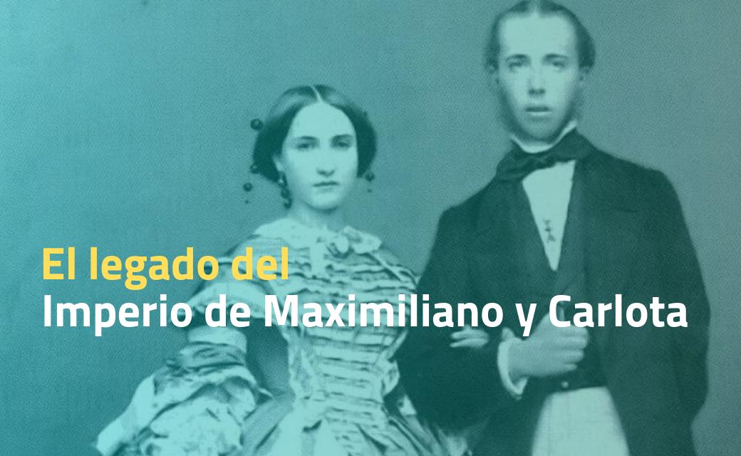 Imperio de Maximiliano y Carlota