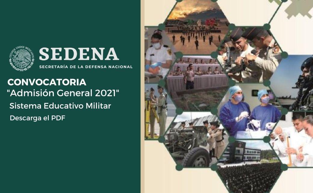 convocatoria 2021 ingreso a escuelas del sistema educativo militar pdf sedena enero 6 descarga