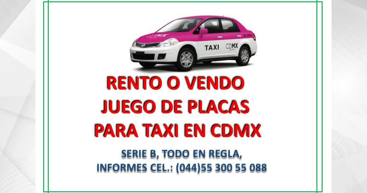 Renta-venta-placas-de-taxi-CDMX-2