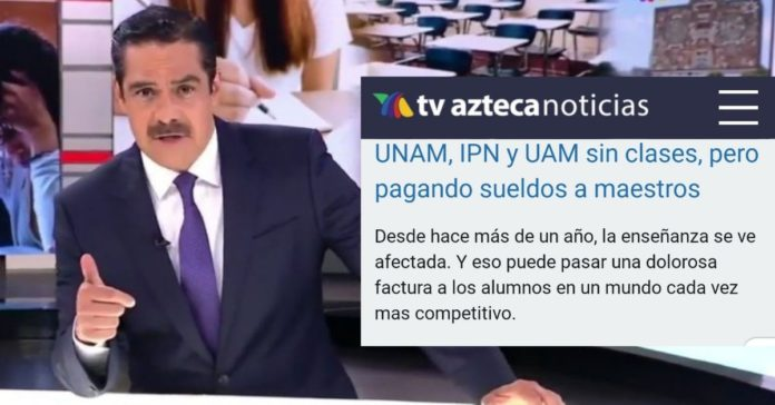 Tv Azteca se lanza contra la UNAM. Cobran sin trabajar, dice la televisora de Ricardo Salinas Pliego portada